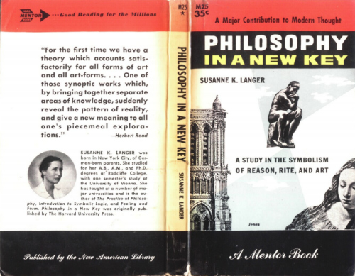 "The front and back covers of a midcentury edition of a book called ""Philosophy in a New Key,"" written by philosopher Susanne Langer in 1941."